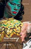 Incredible Tretchikoff: Life of an Artist and Adventurer