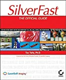 SilverFast: The Official Guide Taz Tally