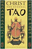 img - for Christ the Eternal Tao book / textbook / text book