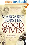 Good Wives: Mary, Fanny, Jennie and M...