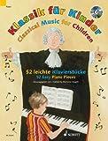 Klassik für Kinder: 52 leichte Klavierstücke. Klavier. Ausgabe mit CD.: 52 Easy Piano Pieces