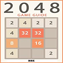 2048 Game Guide (       UNABRIDGED) by HSE Narrated by Oscar Taylor-Kent