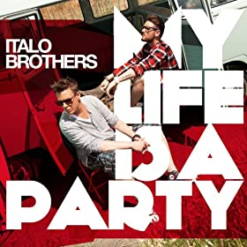 My Life Is a Party (R.I.O Video Edit)