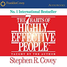 The 7 Habits of Highly Effective People: Powerful Lessons in Personal Change | Livre audio Auteur(s) : Stephen R. Covey Narrateur(s) : Stephen R. Covey