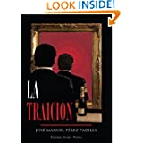 La Traición (Spanish Edition)
