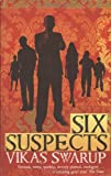 Vikas Swarup Six Suspects