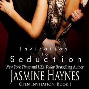 Invitation to Seduction: Open Invitation, Book 1 | [Jasmine Haynes, Jennifer Skully]