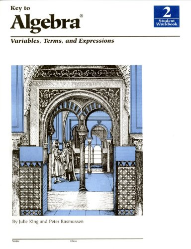 Key To Algebra: Variables, Terms,  and Expressions, Book 2