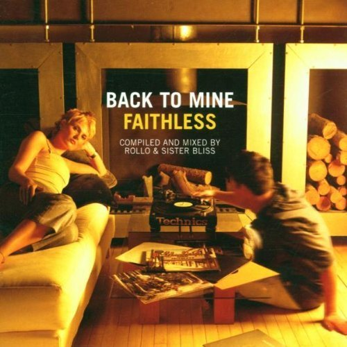 Faithless - Faithless - Back to Mine - Zortam Music