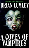 Coven of Vampires (0340715421) by Lumley, Brian