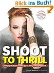 Shoot to Thrill: Speedlight Flash Tec...