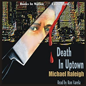 Death in Uptown: A Paul Whelan Mystery | [Michael Raleigh]
