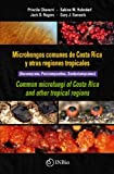Microhongos Comunes de Costa Rica y Otras Regiones Tropicales / Common Microfungi of Costa Rica and other Tropical Regions (Ascomycota, Pezizomycotina, Sordariomycetes)