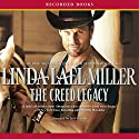 The Creed Legacy Audiobook by Linda Lael Miller Narrated by Jack Garrett