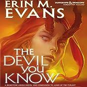 The Devil You Know: A Brimstone Angels Novel | Erin M. Evans