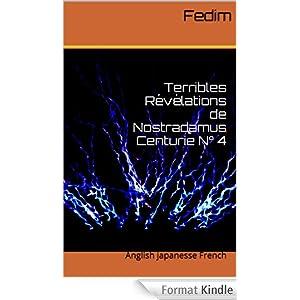 Terrible Revelations of Nostradamus Centurie No. 4 part 1 of