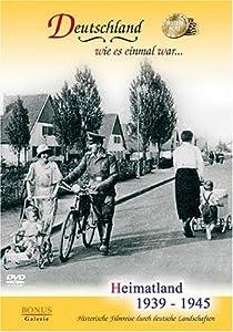 Heimatland 1939 - 1945