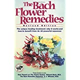 The Bach Flower Remedies ~ Edward Heal Thyself Bach