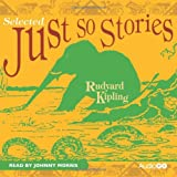 Just So Stories (Selected) (BBC Audio)by Rudyard Kipling