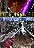 City of a Million Dots