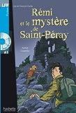 Remi Et Le Mystere de St-Peray + CD Audio (Coutelle) (Lff (Lire En Francais Facile))