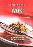 echange, troc Héloïse Martel - Le Petit Livre du wok