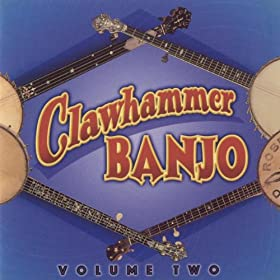 Clawhammer Banjo, Volume Two