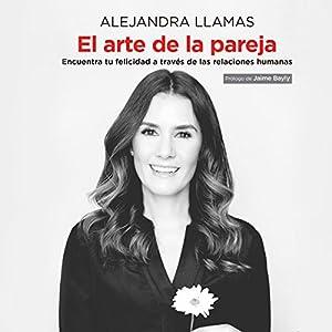El Arte de la Pareja [The Art of the Couple] Audiobook