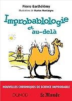 Improbablologie et au-del� : Nouvelles chroniques de science improbable (Hors collection)