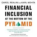 Financial Inclusion at the Bottom of the Pyramid Audiobook by Carol Realini, Karl Mehta Narrated by Jill Shackelford