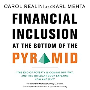 Financial Inclusion at the Bottom of the Pyramid Audiobook
