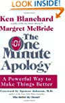 The One Minute Apology: A Powerful Wa...