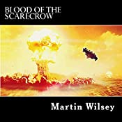 Blood of the Scarecrow: Solstice 31 Saga, Book 3 | Martin Wilsey