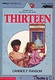 Thirteen (An Apple Paperback)
