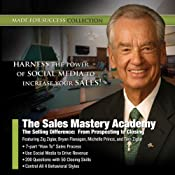 The Sales Mastery Academy: The Selling Difference: From Prospecting to Closing | [Zig Ziglar, Made for Success]