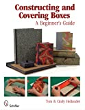 Constructing and Covering Boxes: A Beginners Guide
