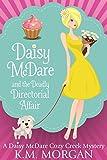 Daisy McDare And The Deadly ... - K.M. Morgan