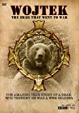 Wojtek: The Bear That Went to War: