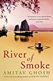 River of Smoke (Ibis Trilogy 2)