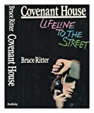 img - for Covenant House by Bruce Ritter (1987-09-02) book / textbook / text book