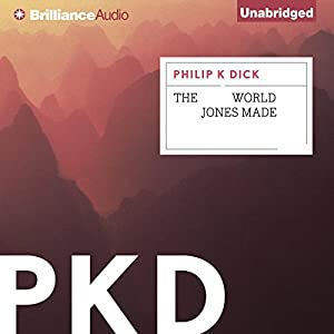 The World Jones Made | [Philip K. Dick]