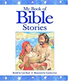My Book of Bible Stories (0446532991) by Rock, Lois