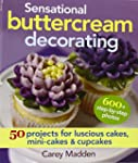 Sensational Buttercream Decorating: 5...