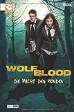 Die Macht des Mondes (Wolfblood, Band 1)