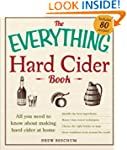 The Everything Hard Cider Book: All y...