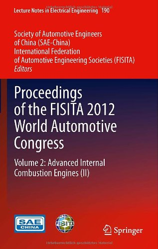 Proceedings of the FISITA 2012 World Automotive Congress: Volume 2: Advanced Internal Combustion Engines (II) (Lecture N