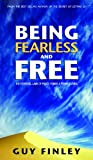 img - for Being Fearless and Free book / textbook / text book