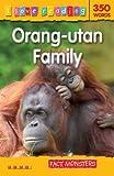Orang Utan Family (I Love Reading): Fact Monsters