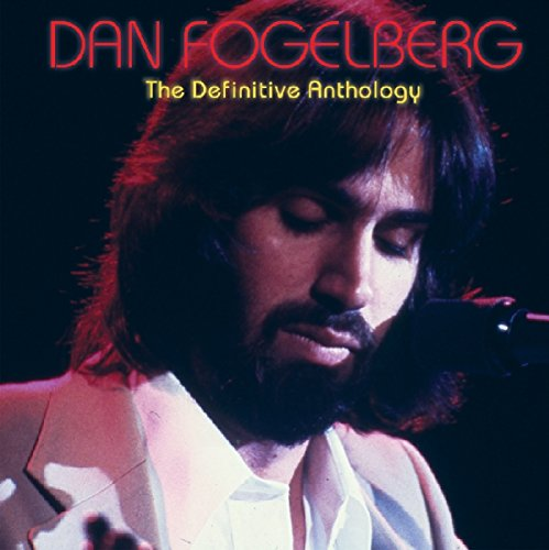 Dan Fogelberg - Playlist The Very Best of Dan Fogelberg - Zortam Music