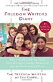 The Freedom Writers Diary: How a Teacher and 150 Teens Used Writing to Change Themselves and the World Around Them (038549422X) by The Freedom Writers